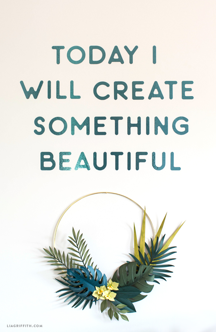 """Today I will create something beautiful"" vinyl wall decal with wreath"