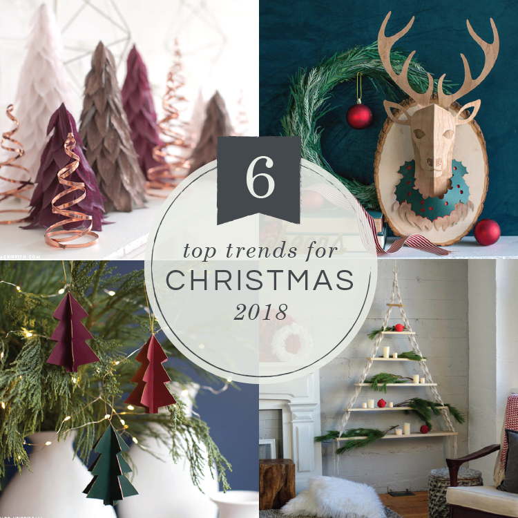 6 Top Trends for <b>Christmas 2018</b> - Lia Griffith