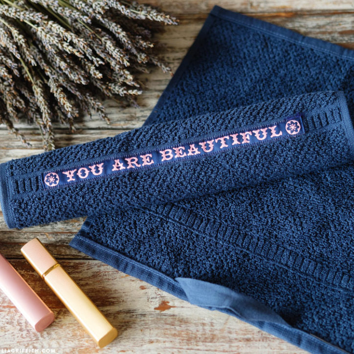 "DIY makeup washcloths with ""you are beautiful"" printed on them"