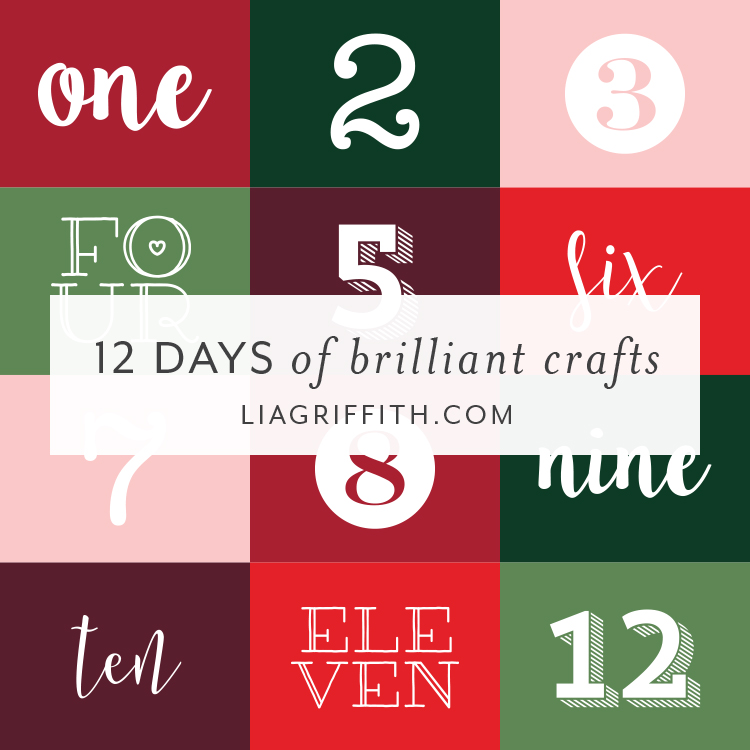 12 Days Of Brilliant Crafts Diy Gift Ideas Lia Griffith