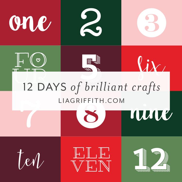 12 Days Of Brilliant Crafts Diy Gift Ideas Lia Griffith
