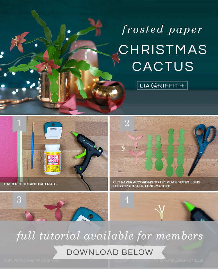 Photo tutorial for frosted paper Christmas cactus by Lia Griffith