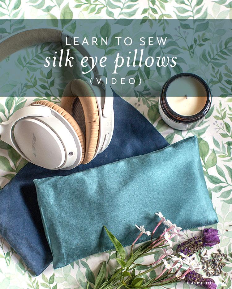 Learn to sew DIY eye pillows