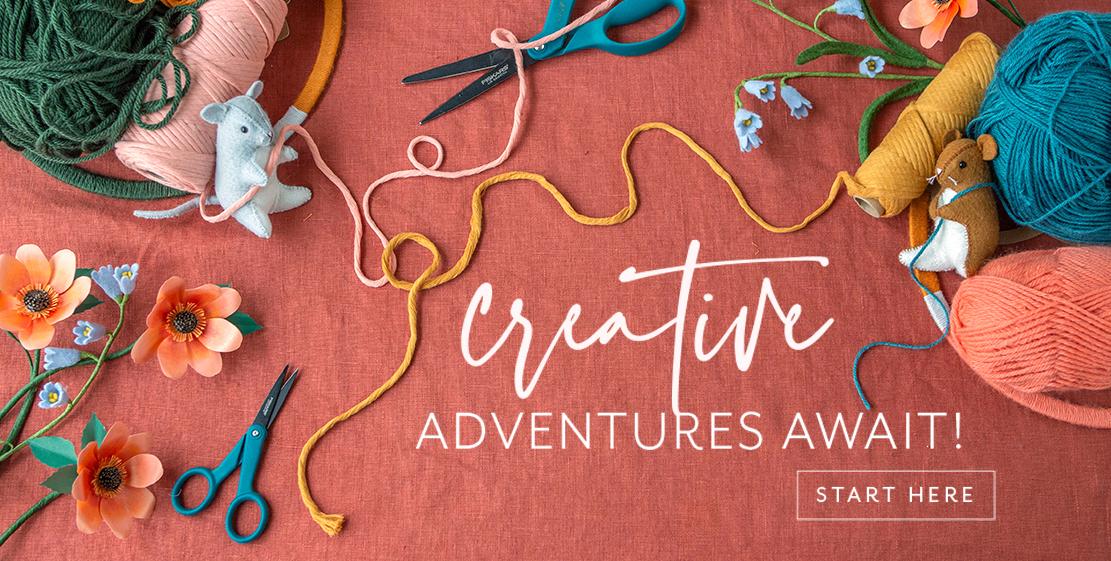 Creative Adventures Await! Start Here