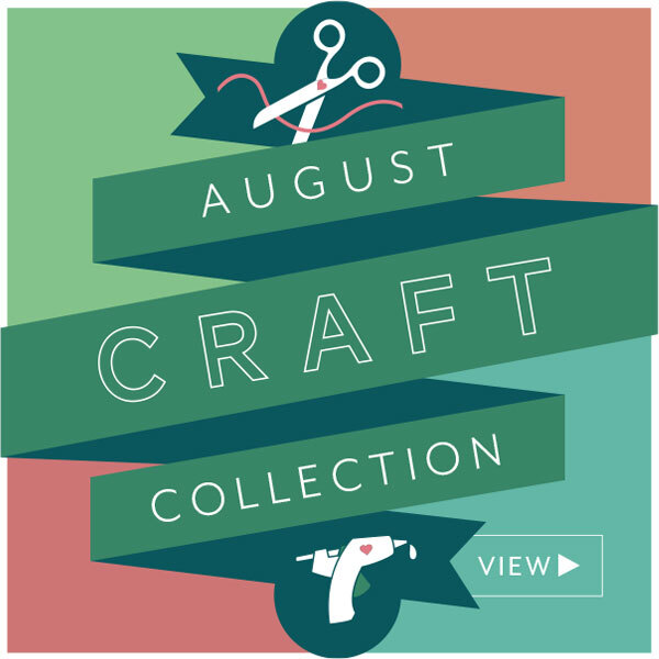 View the August Craft Collection