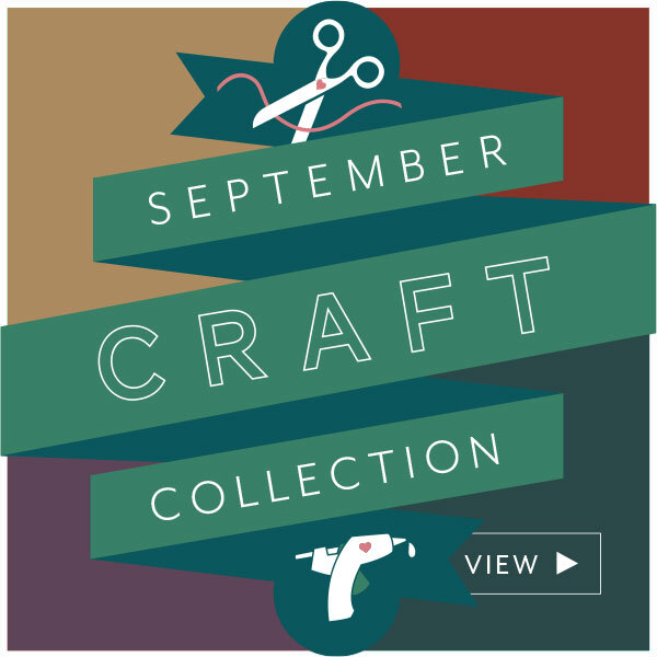View the September 2020 Craft Collection!