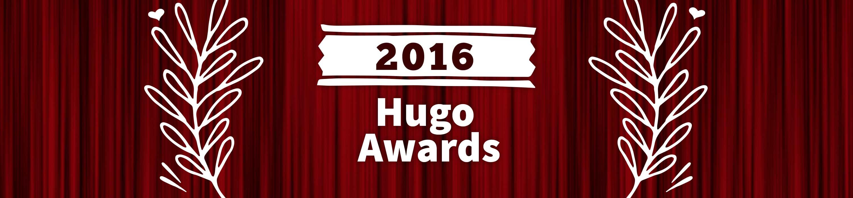 2016 Hugo Awards :: Demo Team