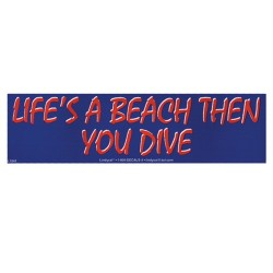 Image from Life`s A Beach Bumper Sticker