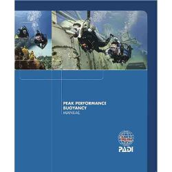 PADI Peak PerformanceBuoyancy Specialty Course Manual