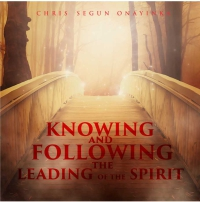 Knowing and following the leading of the Spirit