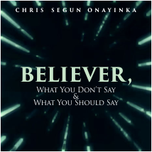 Believer, What you don't say and what you should say