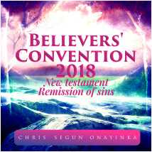Believers' Convention 2018 – New Testament remission of sins