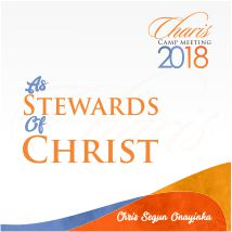 Charis Camp Meeting 2018 – As stewards of Christ