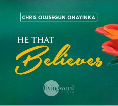 He That Believes