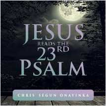 Jesus reads the 23rd Psalm