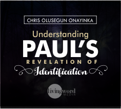 Understanding Paul's Revelation (Identification) Series 1
