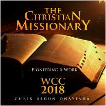WCC 2018 – The Christian Missionary – Pioneering a work