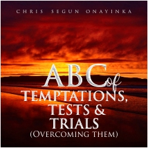 ABC of Temptations, Test and Trials (overcoming them)