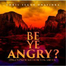 Be ye angry