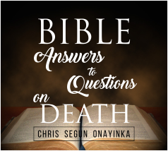 Bible Answers To Questions On Death