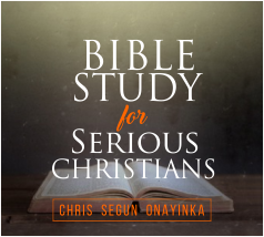 Bible Study For Serious Christians