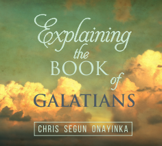 Explaining The Book Of Galatians