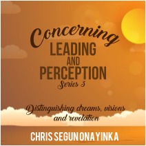 Concerning Leading and Perception Series 3
