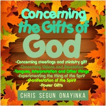 Concerning The Gifts Of God