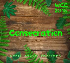 Consecration (WCC 2016)