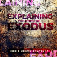 Explaining the book of Exodus