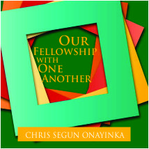 OUR FELLOWSHIP WITH ONE ANOTHER