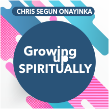 Growing Up Spiritually