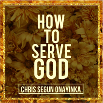 How to Serve God