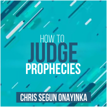 HOW TO JUDGE PROPHECIES