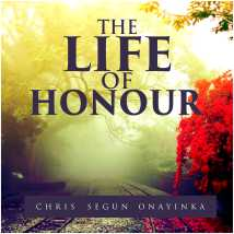 The Life of Honour