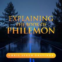 Explaining the book of Philemon