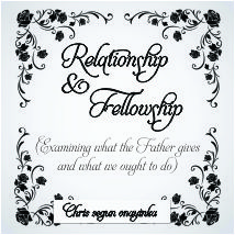 RELATIONSHIP AND FELLOWSHIP