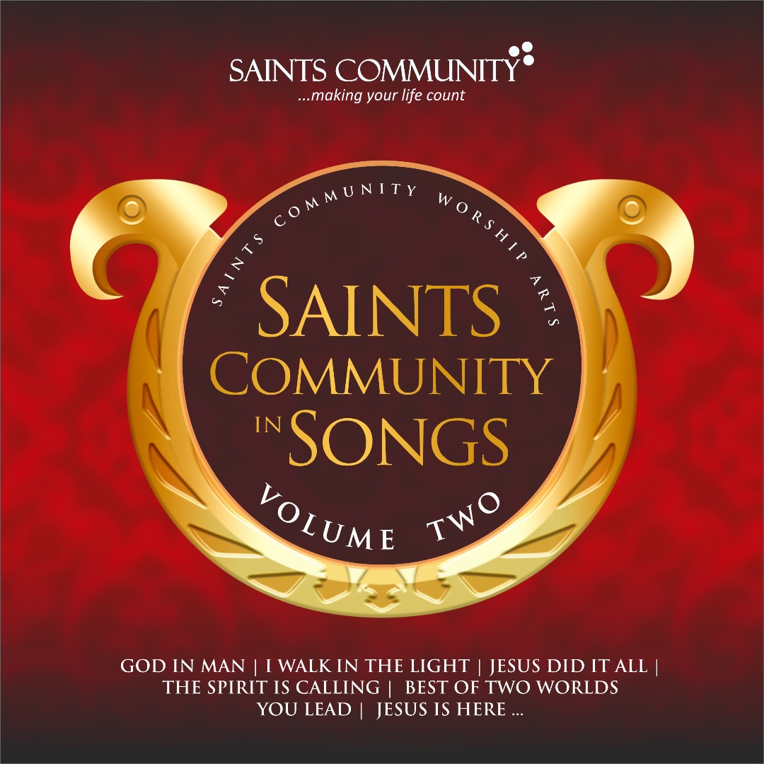 SAINTS COMMUNITY IN SONGS VOLUME 2