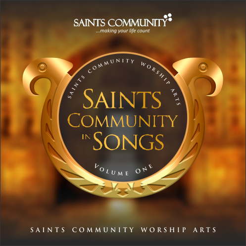 SAINTS COMMUNITY IN SONGS