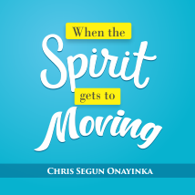 When the Spirit gets to moving