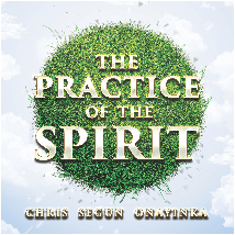 The Practice of the Spirit