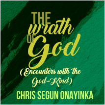 The Wrath Of God – Encounters with the God kind