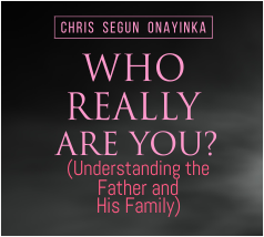 Who Really Are You (understanding the father & his family)