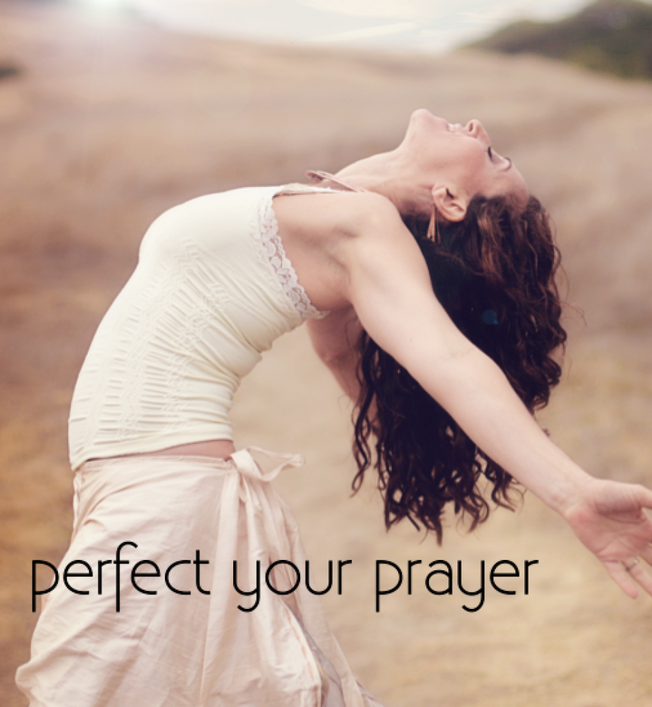 PerfectYourPrayer