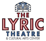 The Lyric Theatre & Cultural Arts Center