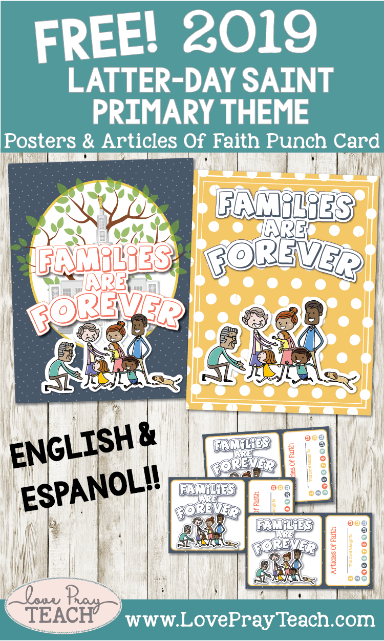 "FREE 2019 Primary Theme ""Families Are forever"" Posters & Articles of Faith Punch Card"