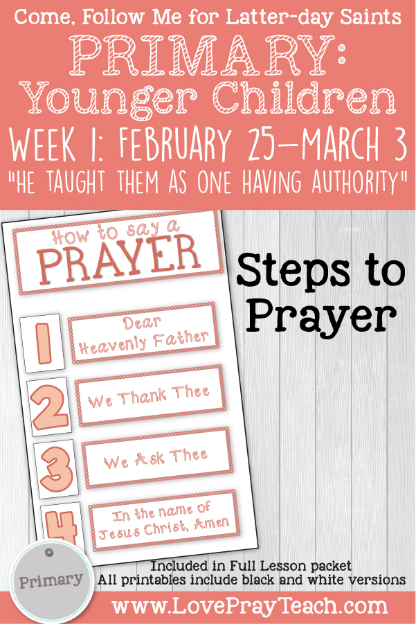 """Come, Follow Me for Primary: March Week 1: February 25–March 3 Matthew 6–7 """"He Taught Them as One Having Authority"""" YOUNGER CHILDREN printable lesson packet by www.LovePrayTeach.com"""