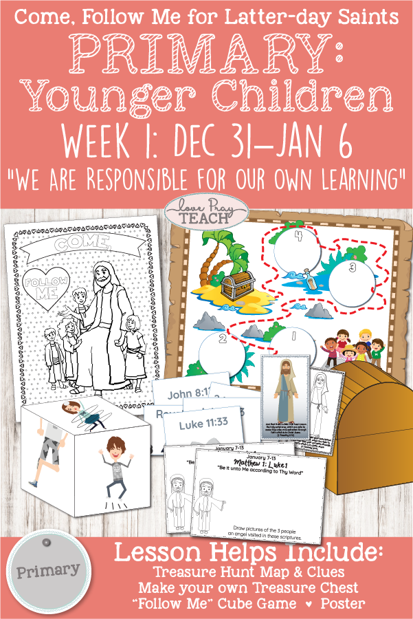 "Come, Follow Me Primary Week 1: ""We are responsible for our own learning"" Printable lesson packet for younger children www.LovePrayTeach.com"