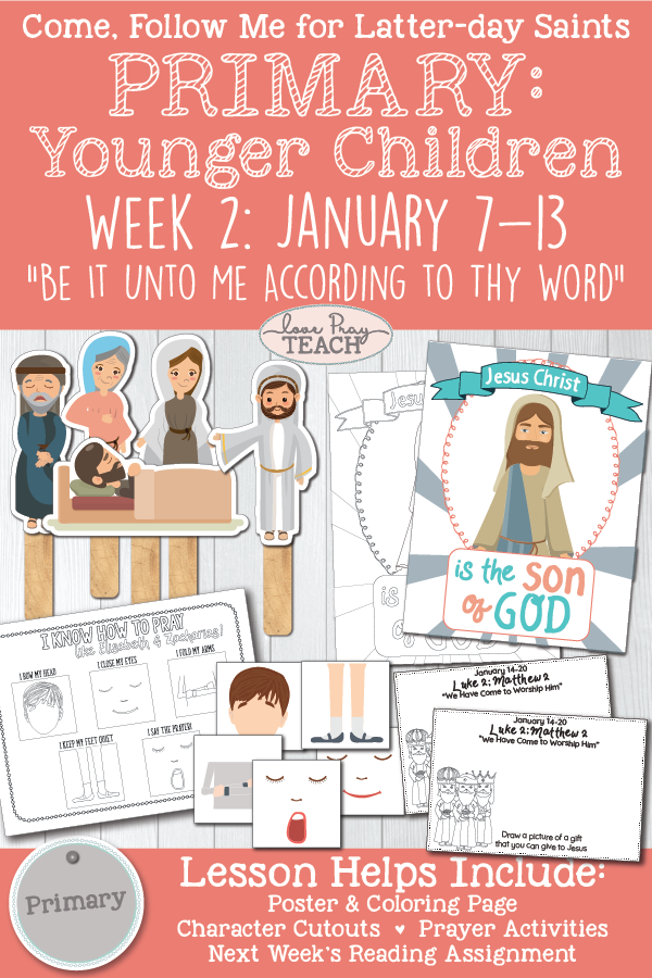 "Come, Follow Me-For Primary: 2019 New Testament- January 7–13, Matthew 1; Luke 1 ""Be It unto Me according to Thy Word"" Younger Children printable lesson packet 