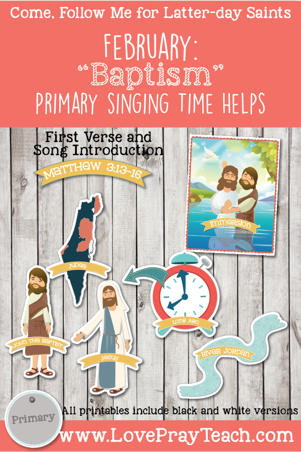 Come, Follow Me 2019-For Primary- Singing Time Helps February: Baptism